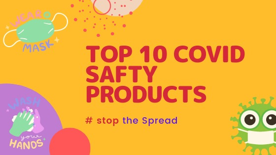 Top 10 covid safety products